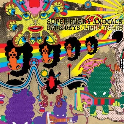 Super Furry Animals - Dark Days/Light Years